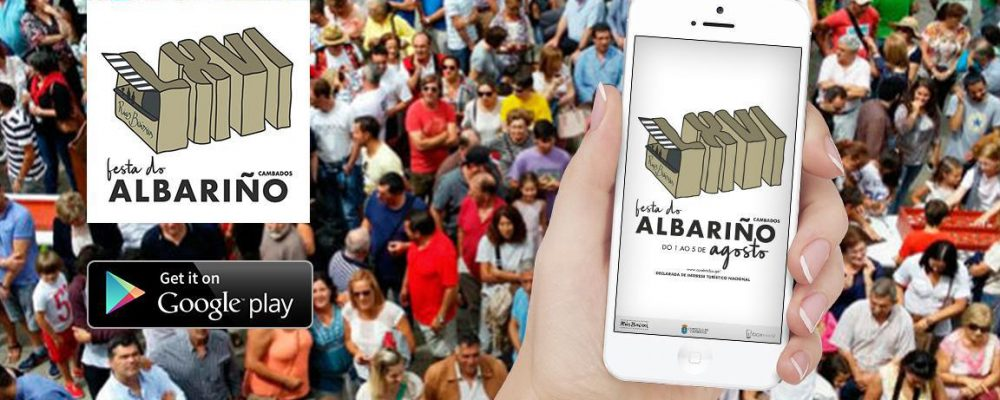 Xa dispoñible a aplicación oficial da LXVI Festa do Albariño