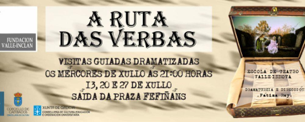 A RUTA DAS VERBAS: VISITAS GUIADAS DRAMATIZADAS