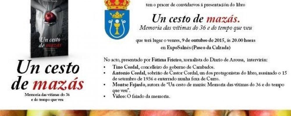 """PRESENTACIÓN DO LIBRO """"UN CESTO DE MAZÁS: MEMORIA DO 36 E DO TEMPO QUE VEU"""""""