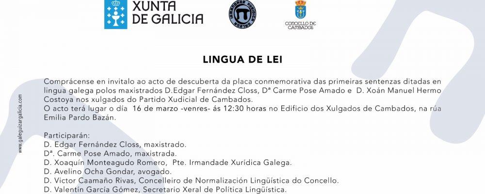 Lingua de Lei: acto conmemorativo das primeiras sentenzas en galego