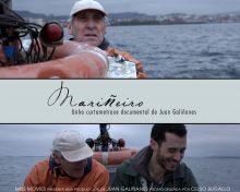 "Estreno de ""Mariñeiro"": un cortometraje documental de Juan Galiñanes"