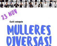 Café coloquio: mujeres diversas!