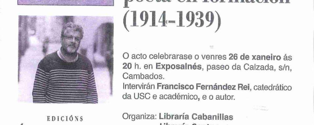 """Presentación do libro """"Díaz Castro: poeta en formación"""", de Emilio Xosé Ínsua López"""