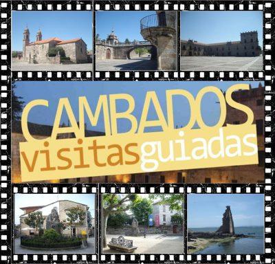 CAMBADOS: Visitas guiadas