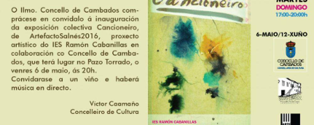 """EXPOSICIÓN """"CANCIONEIRO"""", DE ARTEFACTOSALNÉS2016"""