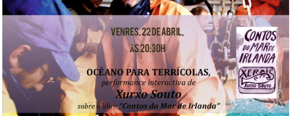 """PERFORMANCE INTERACTIVA DE XURXO SOUTO SOBRE O LIBRO """"CONTOS DO MAR DE IRLANDA"""""""