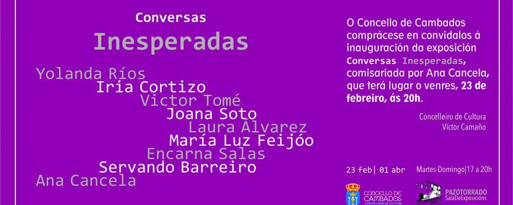 """Inauguración da exposición """"Conversas Inesperadas"""""""