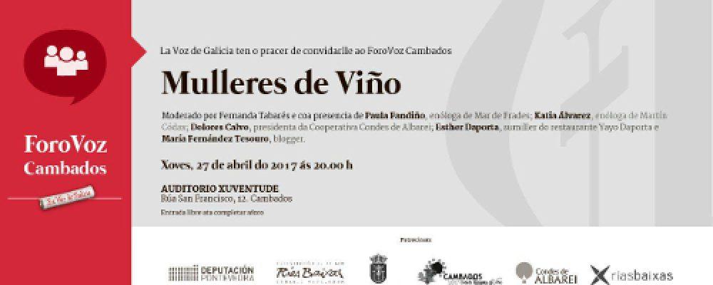 """FORO VOZ: """"MULLERES DE VIÑO"""", O XOVES 27 ÁS 20:00 NO AUDITORIO MUNICIPAL"""