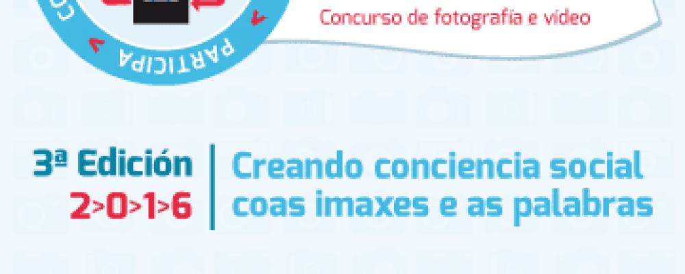 TERCEIRA EDICIÓN DO CONCURSO DE FOTOGRAFÍA E VÍDEO IMAXES CON FONDO