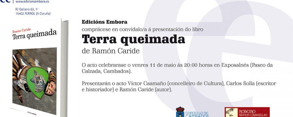 """Presentación do libro """"Terra queimada"""", de Ramón Caride"""