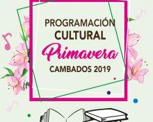 Programación cultural de primavera 2019